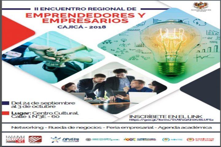Cajicá vive su II Encuentro Regional de Empresarios 2018, una oportunidad para crecer, ser competitivos y sostenibles