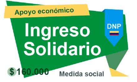 Gobierno hace un llamado a 500.000 beneficiarios del programa Ingreso Solidario a registrarse para recibir giros