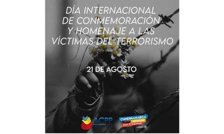21 de agosto, Día internacional de la conmemoración y homenaje a las víctimas del terrorismo